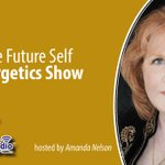 Image for the Tweet beginning: The #FutureSelfEnergetics™ show with @AskAmandaNelson