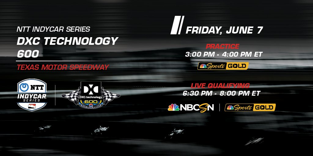 Its almost time to set the field for Saturdays #DXC600 at @TXMotorSpeedway, but first, its go fast day! Practice is at 3PM ET on @NBCSportsGold, followed by qualifying at 6:30PM ET on both @NBCSN and Gold. Sign up here: bit.ly/2WA0IJG