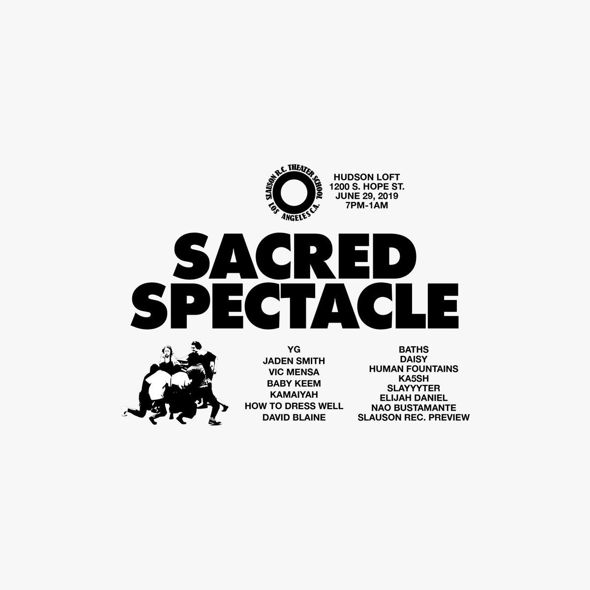 June 29, 2019 7:00pm - 1:00am sacredspectacle.eventbrite.com