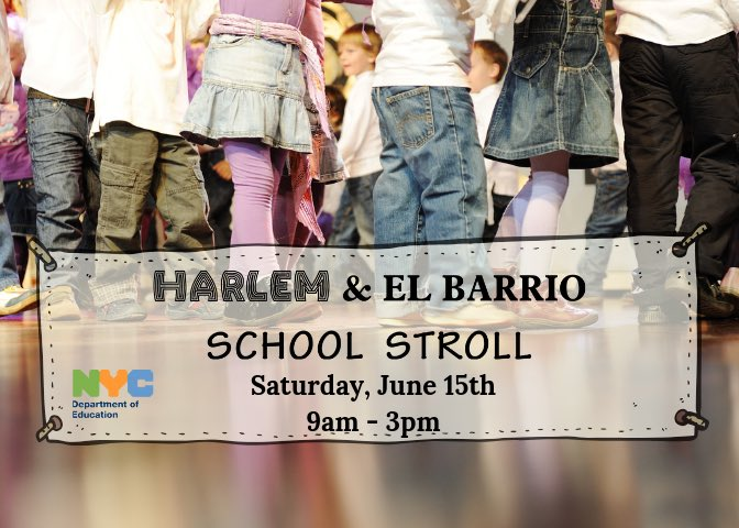 Curious about #Harlemschools? #elbarrioschools? Saturday June 15 is the day to take a look at some of the best public schools in #Harlem and #elbarrio. Swipe for more details. So much fun to be had.  #nycschools @NYCSchools @NYCSchoolsDSD @CSD_4 @NycDistrict3