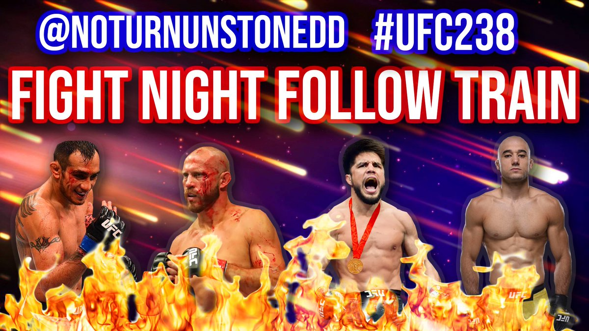 #UFC238 FIGHT NIGHT FOLLOW TRAIN!🔥💯  1. Retweet & Like this post. 2. Follow All MMA Accounts that share. 3. Watch your following grow & connect with new fans! #CejudoMoraes #FergusonCowboy #FightNightFollowTrain 🚆