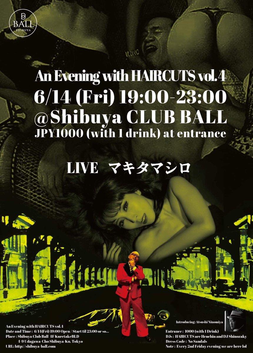 次の歌の場。  今週の金曜日です*॰ْ✧ً⋆。˚٩(´͈౪`͈٩)⋆。˚*ْ✧ं॰*  場所は  【shibuya club BALL】  6/14は渋谷に  Entrance : 1000yen+drinkです  歌うぜ!!!!!!  マキタマシロ  #shibuyaclubball #渋谷 #singer #clubpic.twitter.com/FYQABuP8uM