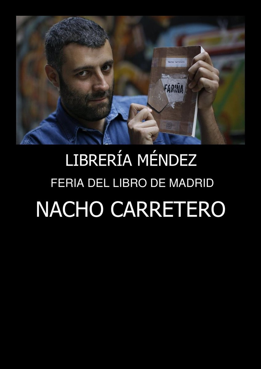 Y también contaremos con el gran @NachoCarretero que firmará #Fariña y #Enelcorredordelamuerte. Caseta 81 @Mendezlibreria @FLMadrid