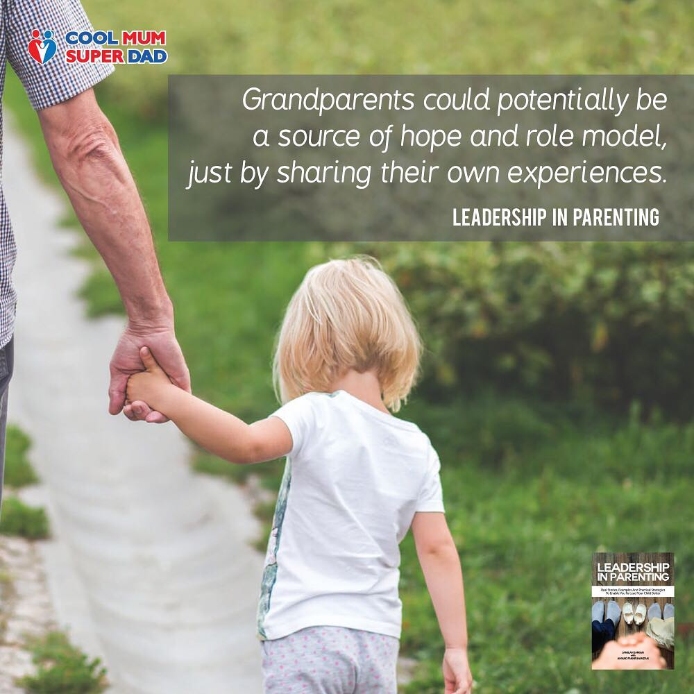 Grandparents could potentially be a source of hope and role model, just by sharing their own experiences. - #LeadershipInParenting  #CoolMumSuperDad http://www.coolmumsuperdad.com