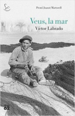 """Viernes 14 a las 20.30h en el Saló Blau. Presentación del libro """"VEUS, A LA MAR"""" de Víctor Labrado. Presentación en valenciano. Gratuito. #Acto #Calpe"""