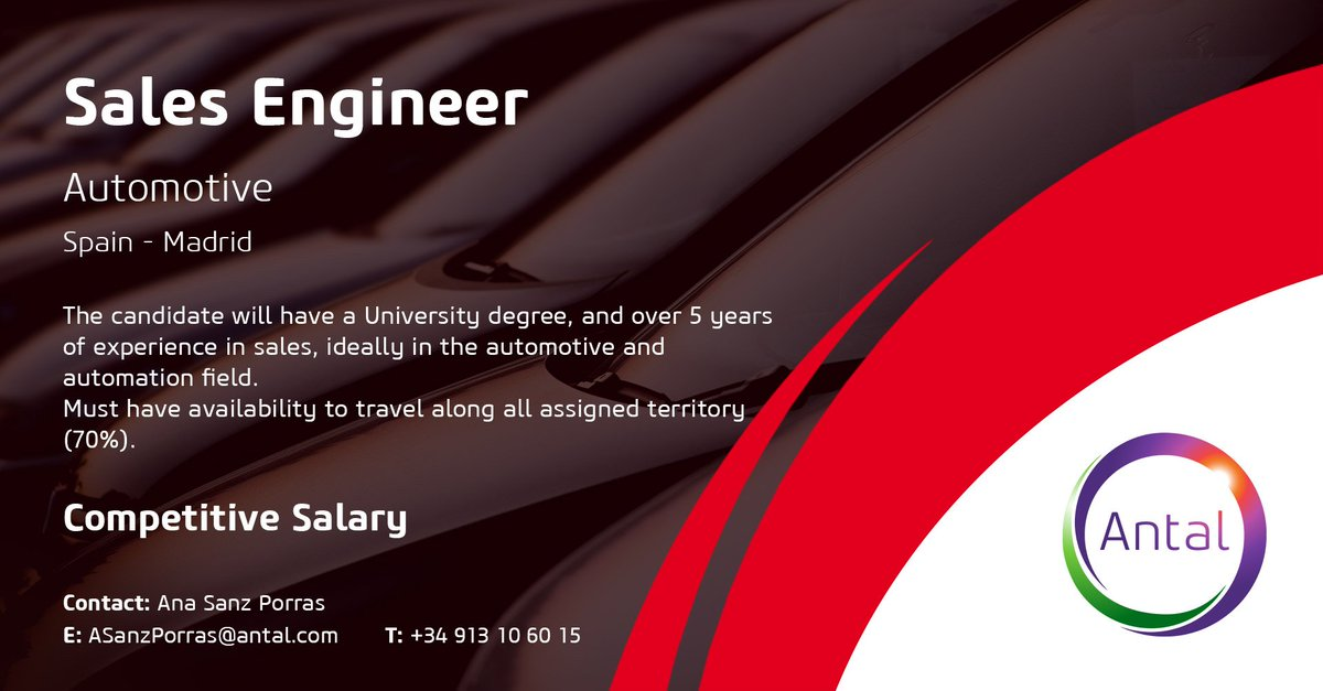 Antal Spain On Twitter We Are Recruiting A Sales Engineer Contact Asanzporras Antal Com For More Information Find The Full Job Description Here Https T Co U7oqmaukl8 For The Latest Career Opportunities Follow Antal Intl Automotive Careers