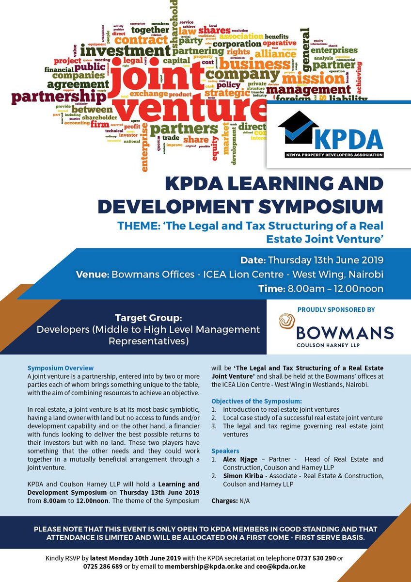 """Polite reminder: KPDA and @Bowmans_Law will be holding a Learning and Development Symposium on """"The Legal and Tax Structuring of a Real Estate Joint Venture"""" to be held at the ICEA Lion Centre, in Westlands on 13th June 2019. All our members (property developers) are welcome."""