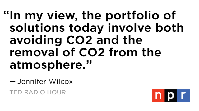 Jennifer Wilcox stresses the importance of removing CO2 from the atmosphere :