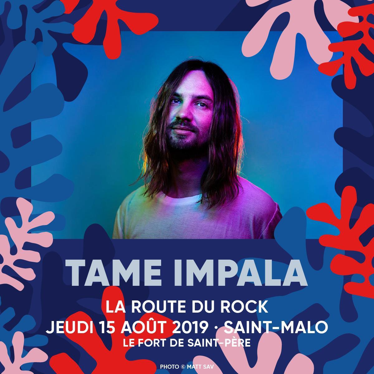 France 🇫🇷 Tame Impala play LA ROUTE DU ROCK on August 15... laroutedurock.com
