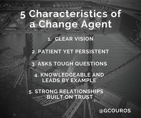 A5. Here are the 5 characteristics of a change agent from @gcouros #LearnLAP