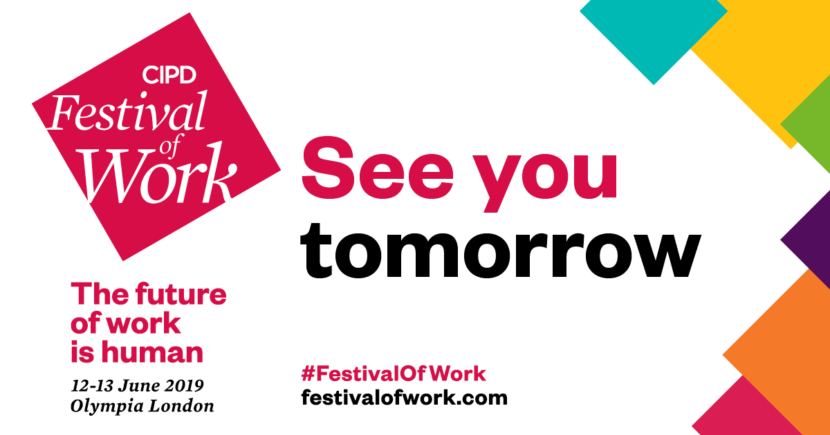 🙌 #FestivalofWork starts tomorrow! 🎉Dont miss 2 action-packed days of learning. Be prepared for the work revolution! Register for your free exhibition pass now: buff.ly/2FXGAXM #HR @CIPD
