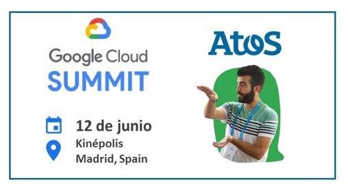 ¿Todavía no te has registrado en @GoogleCloud Summit Madrid? No te lo puedes perder!!...