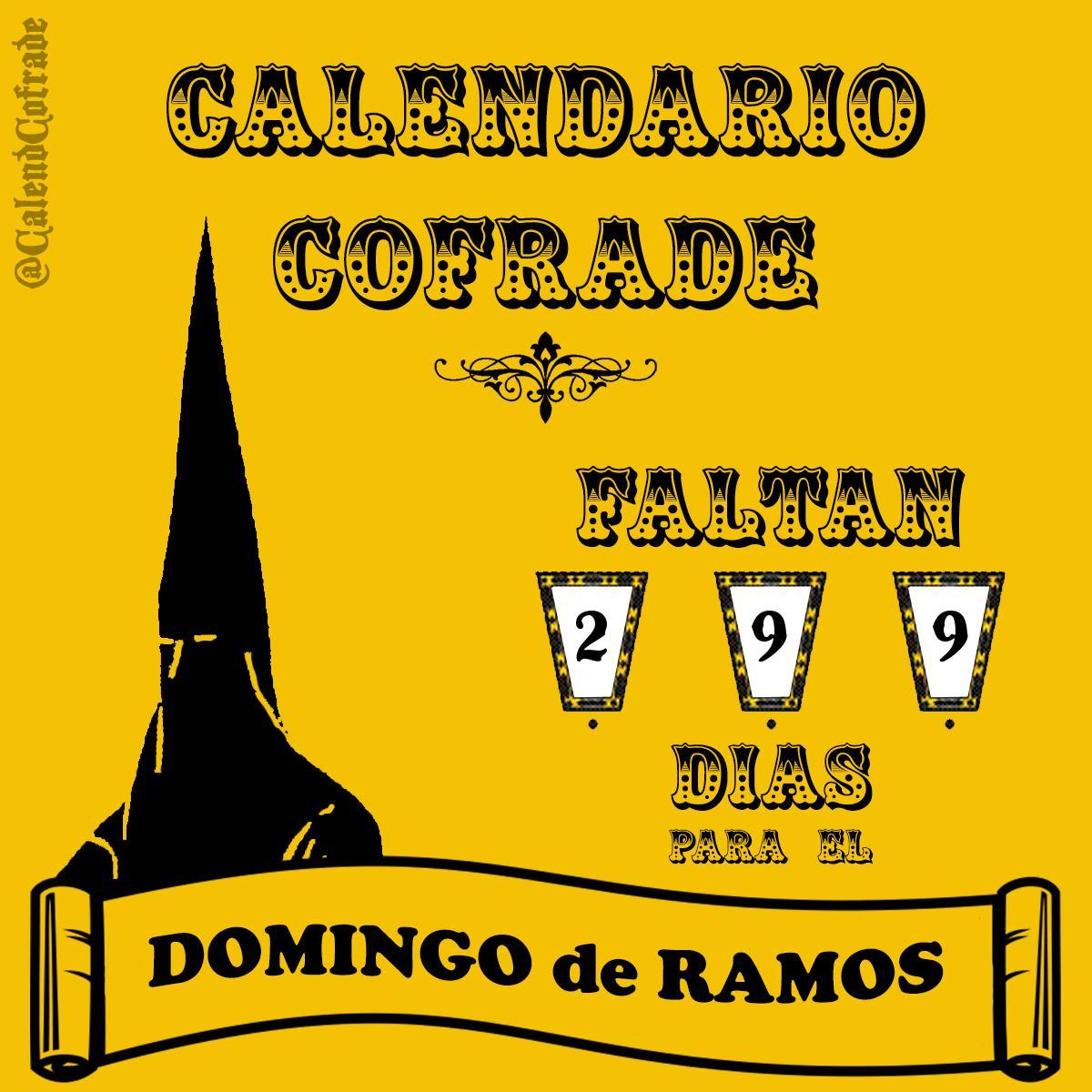 Quedan 2️⃣9️⃣9️⃣ días para el #DomingoDeRamos #SSanta2020