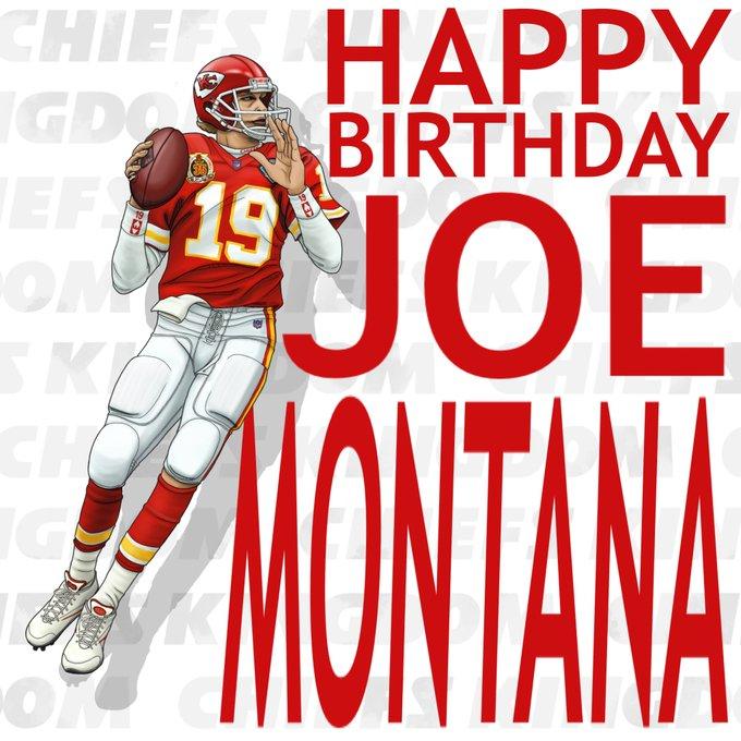 Happy Birthday JOE MONTANA