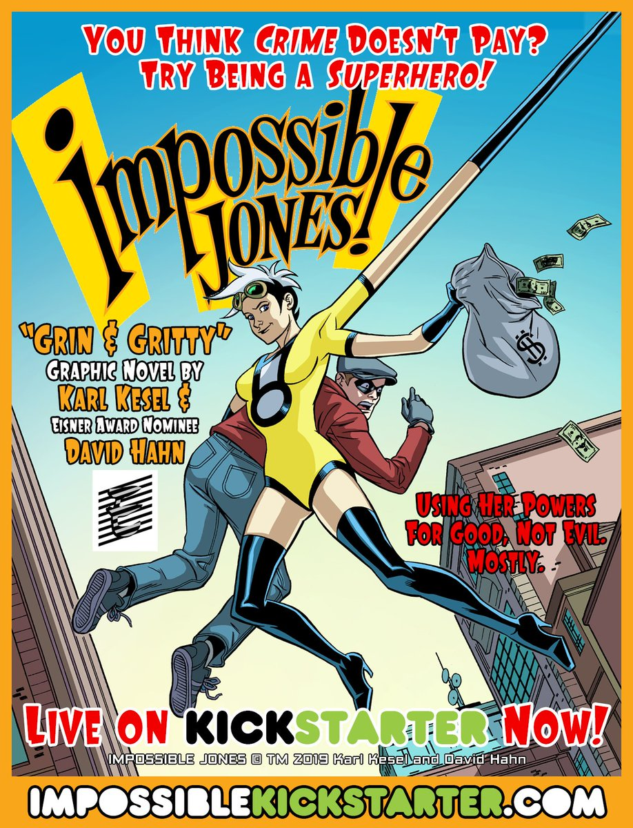 NOTHING'S IMPOSSIBLE FOR— IMPOSSIBLE JONES! Graphic novel by @KarlKesel (#HarleyQuinn) and @David_Hahn (#Batman66). A thief gets powers, is mistaken for a superhero— and runs with it! On Kickstarter now! http://impossiblekickstarter.com  SUPPORT. SHARE. SPREAD THE WORD.