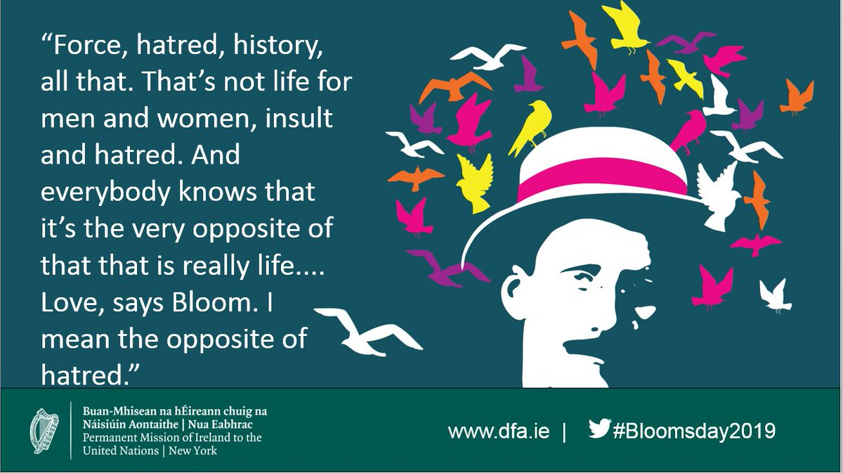 James Joyce's epic novel #Ulysses follows the travels & travails of Leopold #Bloom during 1 day in Dublin. At its heart are #humanity & #empathy; values that guide all our work @UN.   In advance of the 1st Bloomsday UNHQ on Friday, we'll be sharing some famous quotes! #UNinBloom