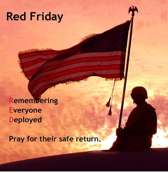 Happy Friday! We Remember Everyone Deployed today and every Friday by wearing red. #REDFriday #SupportOurTroops<br>http://pic.twitter.com/d4don5UEPt