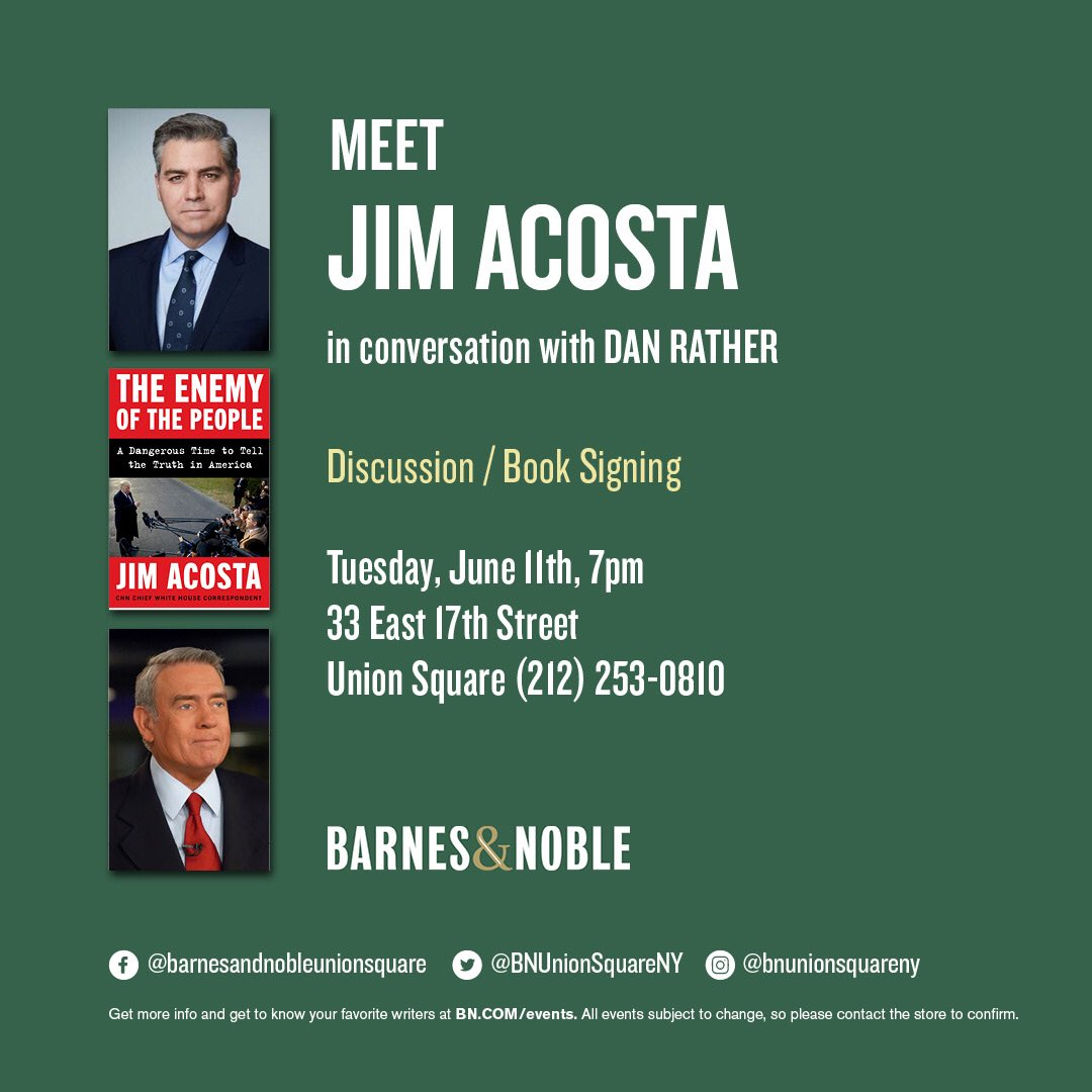 "Hello New York... join me and Dan Rather for a discussion about my new book: ""The Enemy of the People: A Dangerous Time to Tell the Truth in America."" Tonight at B&N Union Square. #NotTheEnemy"
