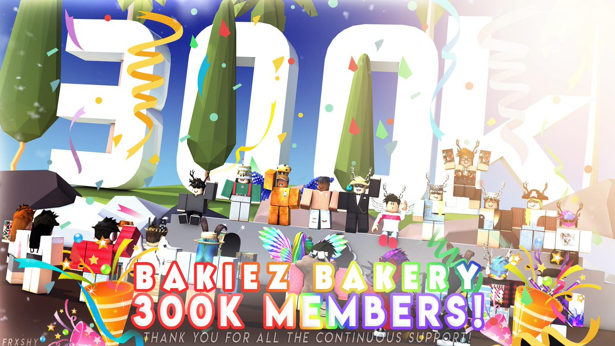 Bakiez Roblox Bakiez Bakery On Twitter Wow Bakiez Has Finally Made It To 300k Members That S Amazing Thank You To Everyone Who Supported Bakiez And Continue To Support Bakiez We Did This Together