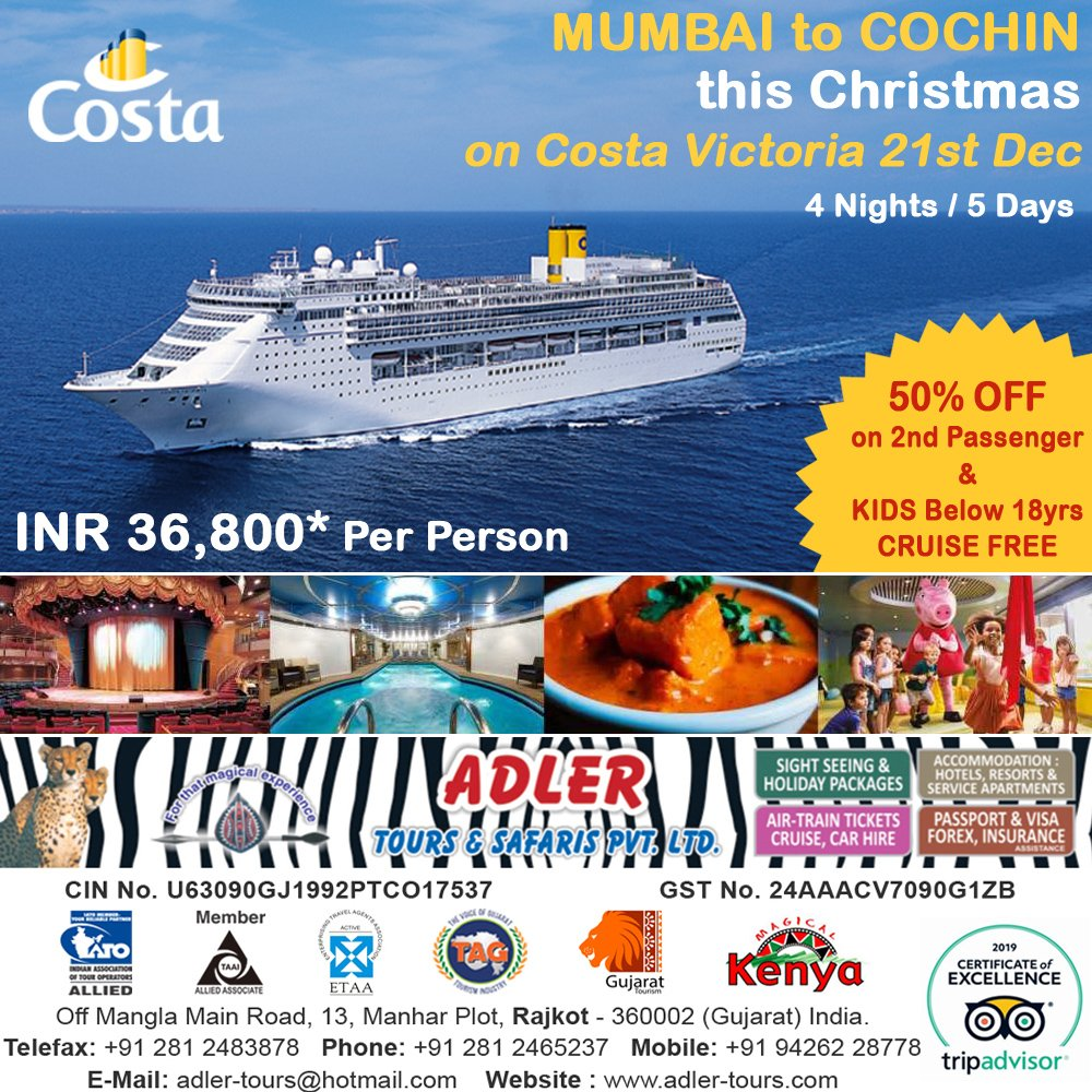 MUMBAI to COCHIN this #Christmas on #CostaVictoria 21st Dec  4 Nights / 5 Days  INR 36,800* Per Person   50% OFF on 2nd Passenger & KIDS Below 18yrs CRUISE FREE  #Mumbai #NewMangalore #Cochin #India #Cruise #FamilyHolidays #Travel #adlertours #adlertoues  http://www.adler-tours.com