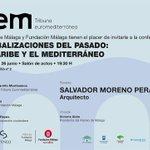 Image for the Tweet beginning: Conferencia 'Globalizaciones del pasado: El