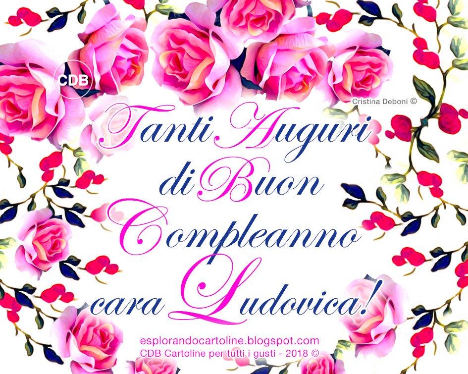 Tanti Auguri Di Buon Compleanno Cara Ludovica