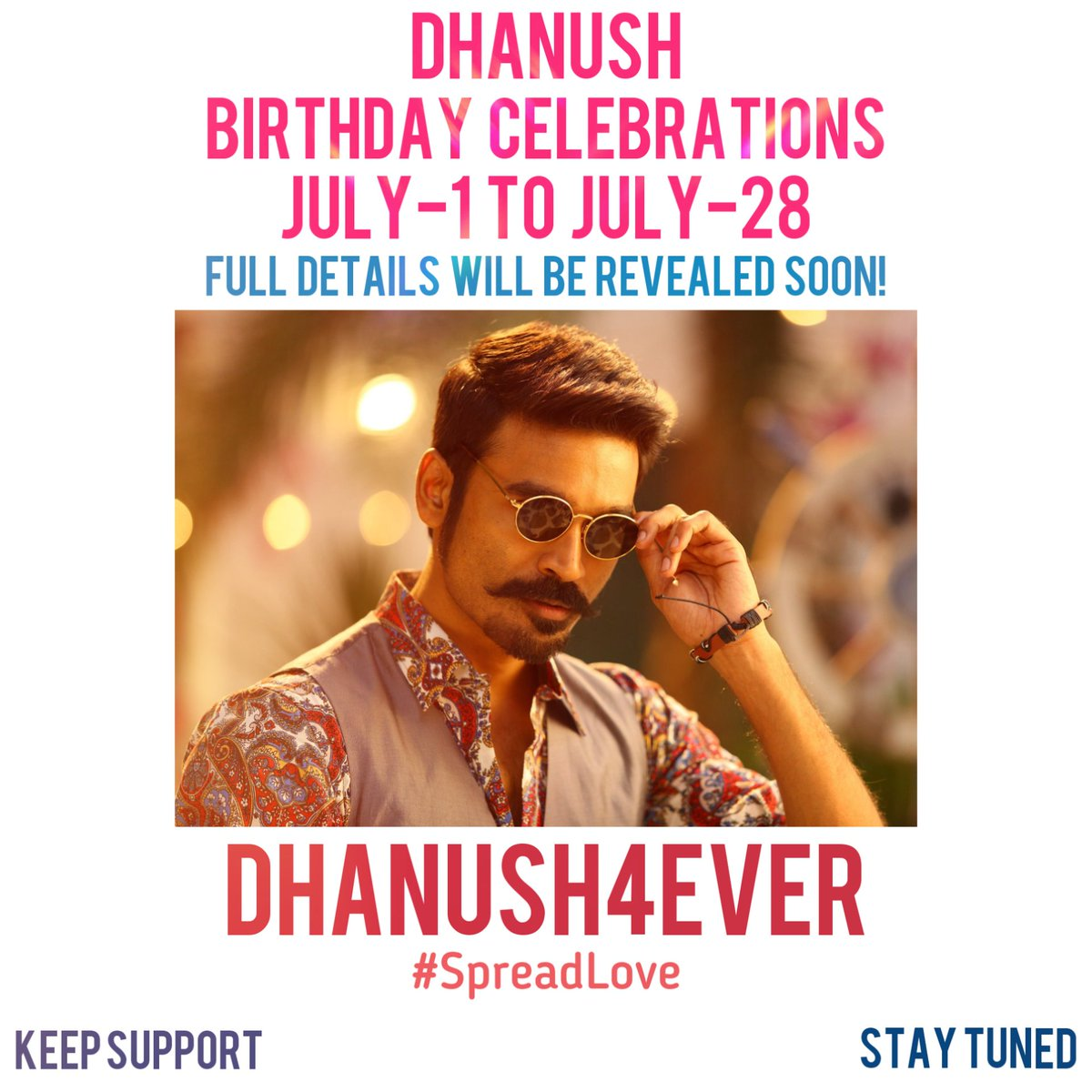 D B'DAY CELEBRATIONS 🥁 From July-1 To July-28 💃🕺 Full Details Will Be Revealed Soon!  @dhanushkraja @Dhanush4ever_ #dhanush4ever #dhanush #dhanushkraja ❤️