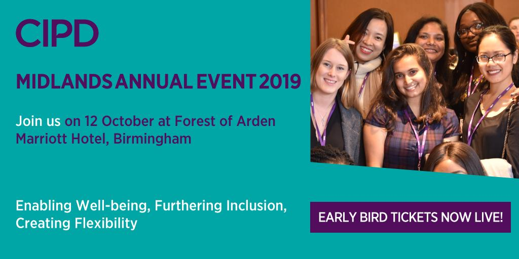 Early bird tickets now available! #CIPDMAP19 Join us at the CIPD Midlands Annual Event on Saturday 12 October at Forest of Arden Hotel & Country Club. Offer ends July 12. @CIPD_MAP ow.ly/v3hs50uLaJG