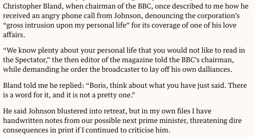 Boris Johnson tried to blackmail the former Chairman of the BBC into dropping coverage of his private life, claims his former editor Max Hastings. https://www.theguardian.com/commentisfree/2019/jun/24/boris-johnson-prime-minister-tory-party-britain?CMP=share_btn_tw …