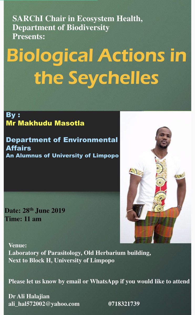 This Friday morning at #SARChILuusPowell lab @ULvarsity. #UL #Zoology alumnus @MakhuduMasotla will give a talk on his experience in #Seychelles #conservation Retweet, Come and join us. #Limpopo #Solomondale #ScienceTalk
