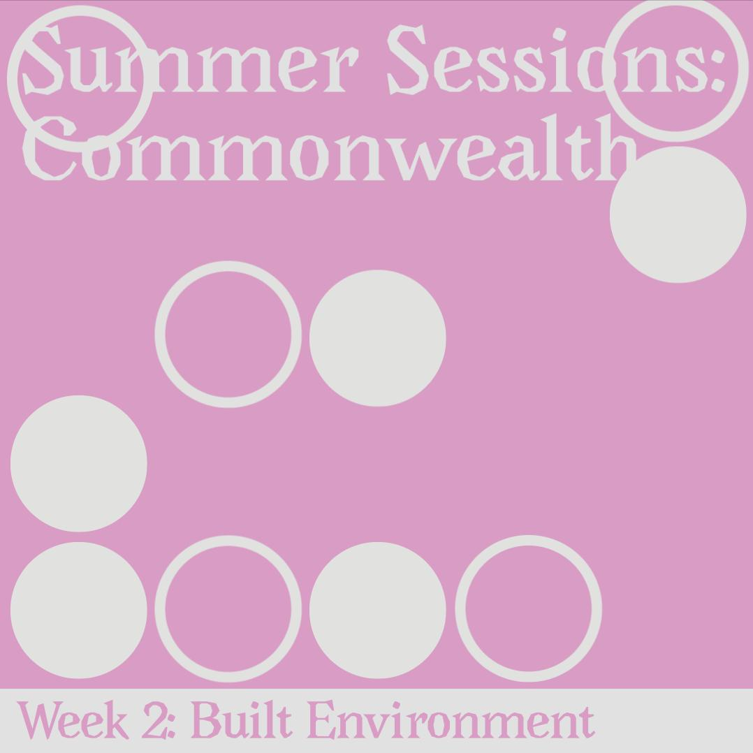 It's WEEK 2 of Summer Sessions. Join us for a social session. Wed 6-8p, & a working session on Sat 1-5:30 p. This week's topic: The Built Environment 🏗️, with partners from @StorefrontRVA , @WRIR, @LewisGinter, the Maggie Walker Community Land Trust + more.  #ICASummerSessions