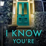 Image for the Tweet beginning: #BlogTour #GuestPost #MeetTheAuthor #NewTitle #IKnowYoureThere