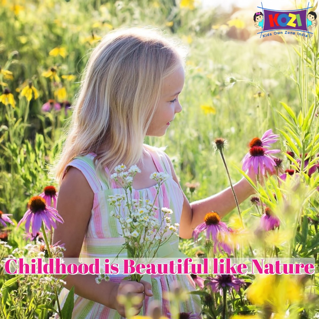 CHILDHOOD is beautiful and pure like NATURE | Kids Own Zone India  #mothers #Moms #kidsownzoneindia #kozi #Dream #kid #Parents #creativekids #wings #childrenlives #girl #hotwheels #playinnature #transformers #flowers #vintagetoys #disney #marvellegends #outdoorgames