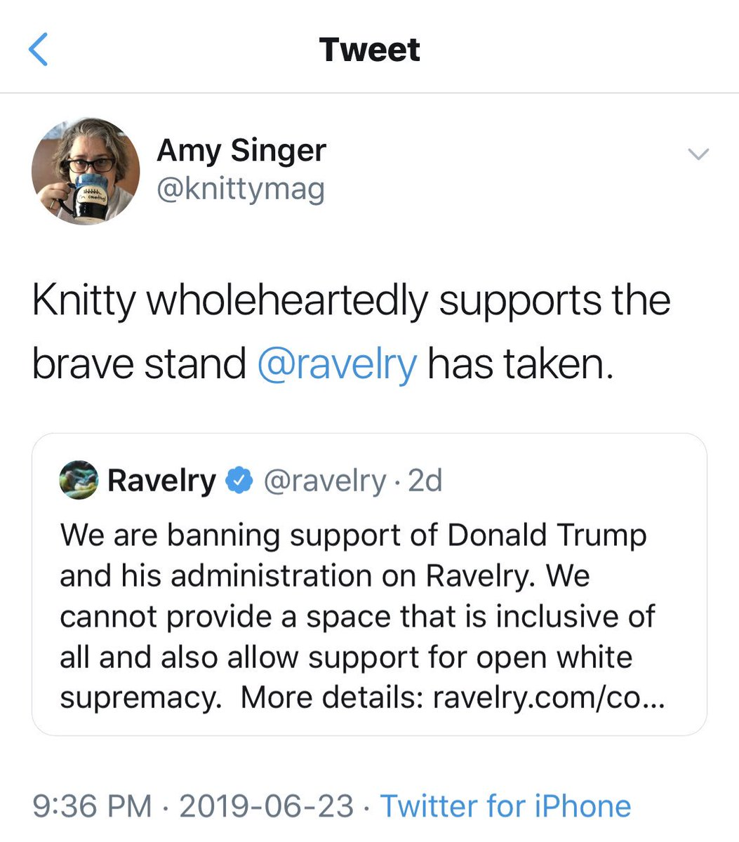 I just responded to someone claiming to be representing a large group of conservative knitters and crocheters, asking if Knitty supports @ravelry's decison. The answer is still yes. Knitty is about inclusion, and IMO, this policy is about making inclusiveness SAFE.