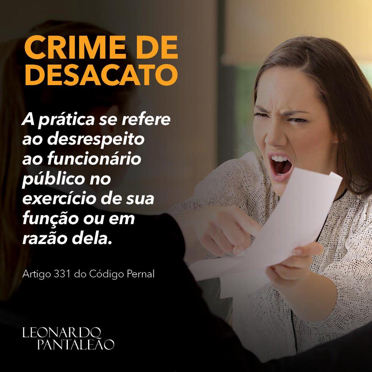"""O crime de desacato consiste no fato de o agente """"desacatar funcionário público no exercício da função ou em razão dela"""" (CP, art. 331).  #leonardopantaleão #dica #direito #códigopenal #CNJ"""