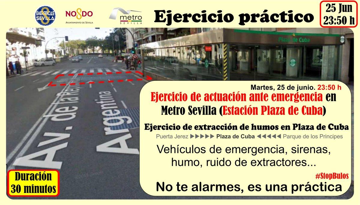 🔴23:50 h. Ejercicio práctico ante una emergencia Estación Plz Cuba @_metrodesevilla Verás humo, vehículos de emergencia, sirenas, desvíos de tráfico, ruido de extractores... No te alarmes. Es una práctica de extracción de humos tras emergencia #Seguridad @Ayto_Sevilla #StopBulos