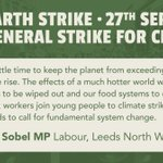 BREAKING: Alex Sobel MP (Labour, Leeds North West) has endorsed Earth Strike UK's demand for General Strike for Climate.  Sobel is the first Member of Parliament to support the action taking place on September 27th. #Sept27