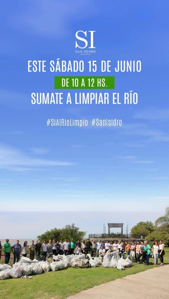 Este sábado 15 entre las 10 y  las 12 súmate a limpiar el río en San Isidro y concientizar sobre la importancia de no tirar plásticos. en Pacheco y el Río #SíalRíoLimpio #SanIsidro 🙏🏻❤️💫