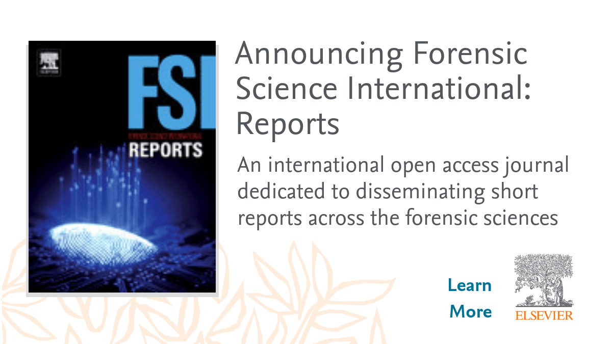 Elsevier Forensic Science On Twitter Forensic Science International Reports Seeks To Foster Information Knowledge Exchange Through The Publication Of Short Communications Data Articles Across All Subject Areas Within The Forensic