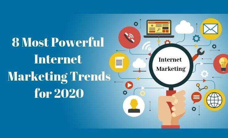 💪8 Most Powerful Internet Marketing Trends for 2020 @ThatsJournal ow.ly/se4Y30oWr6u