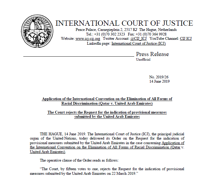 PRESS RELEASE: the #ICJ rejects the Request for the indication of provisional measures submitted by the United Arab Emirates in the case of #Qatar v. #UAE. https://bit.ly/2XL6XaN