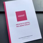 Image for the Tweet beginning: Our Architects' Mental Wellbeing Toolkit
