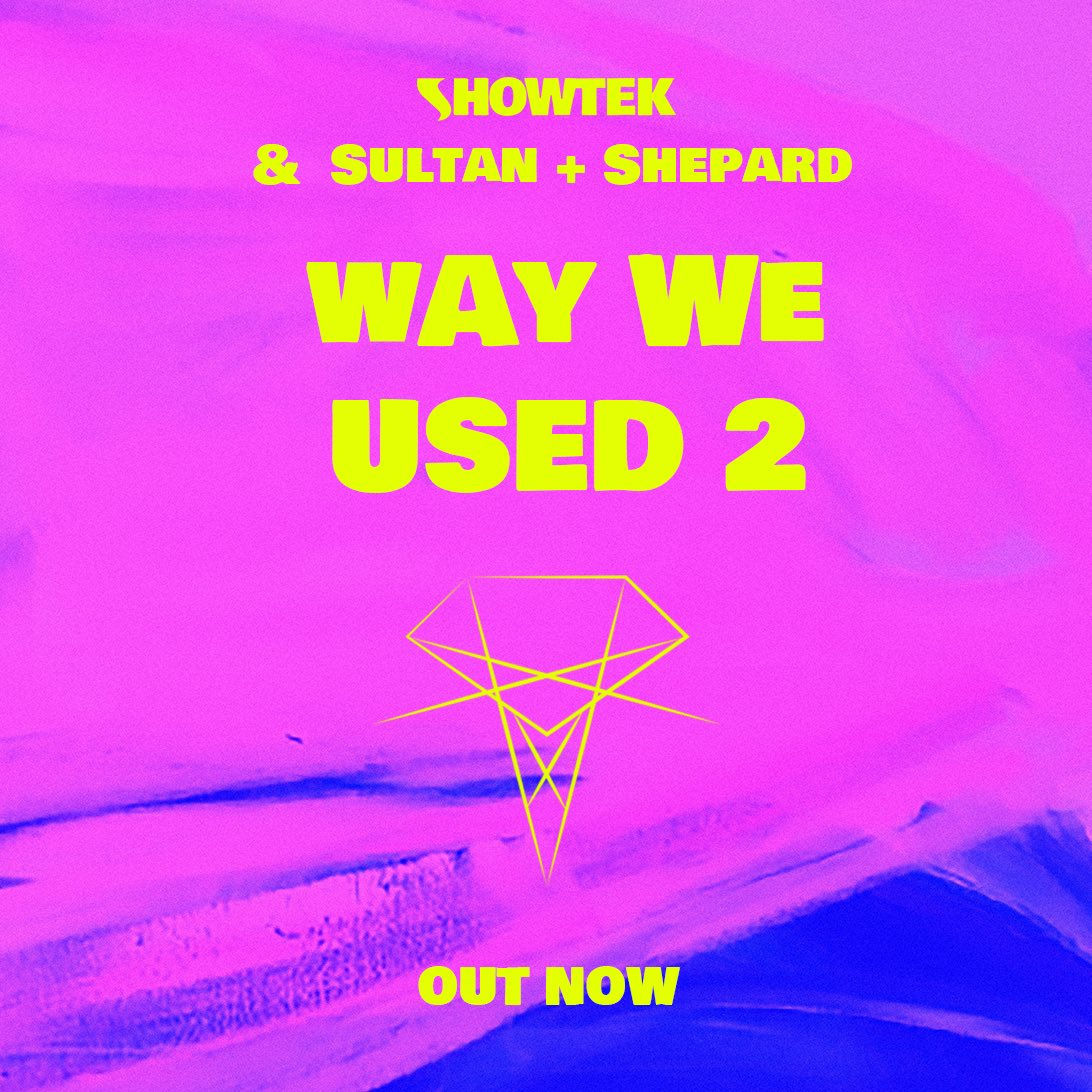 Showtek & Sultan + Shepard Release Summer Track 'Way We Used 2' ile ilgili görsel sonucu