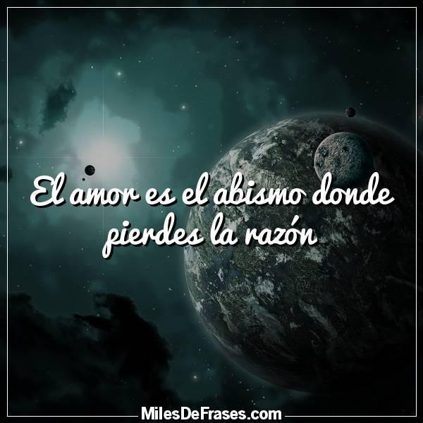 Frases En Imágenes On Twitter El Amor Es El Abismo Donde