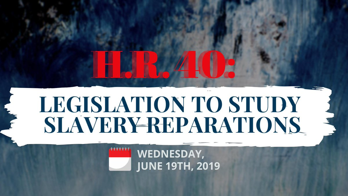 THIS WEDNESDAY, @HouseJudiciary will hold a hearing on #HR40, the Commission to Study and Develop #Reparation Proposals for African-Americans Act.   Watch it LIVE on our Facebook page: http://Facebook.com/CongressionalBlackCaucus …
