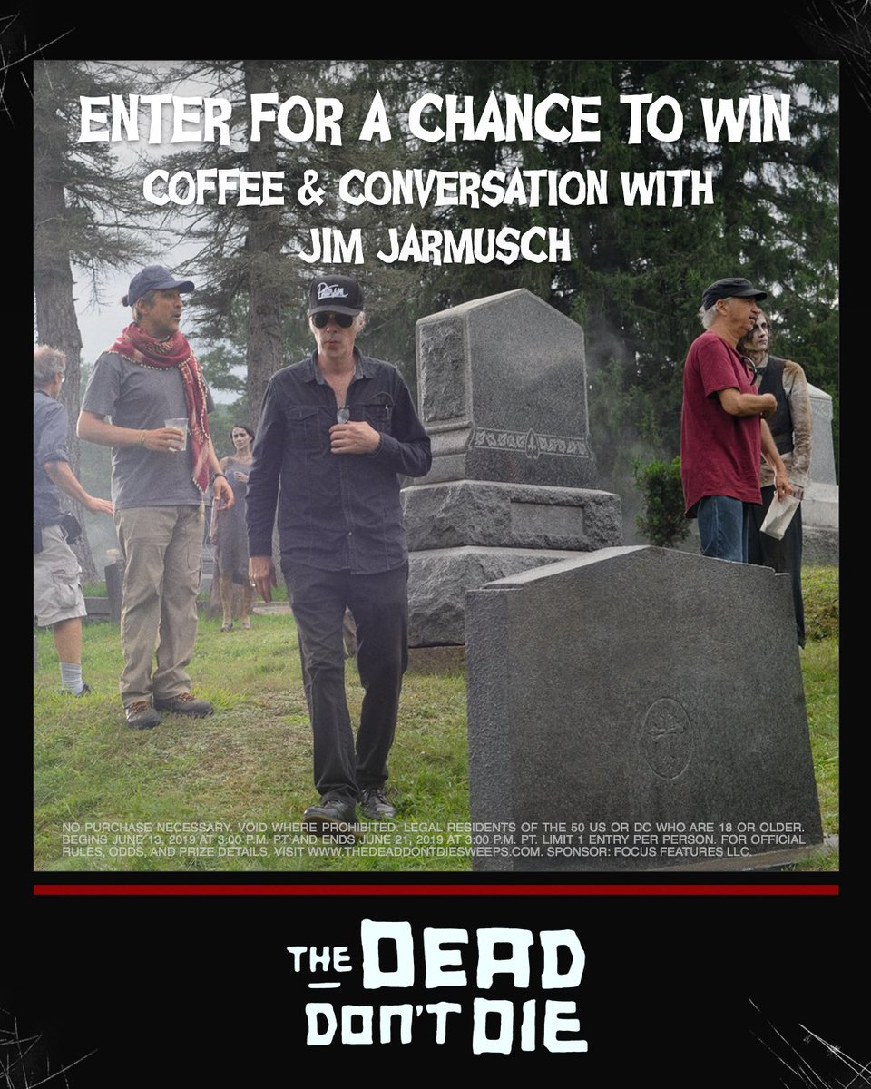 Chat zombies and film with #TheDeadDontDie's Jim Jarmusch. Enter now at http://thedeaddontdiesweeps.com for a chance to win!