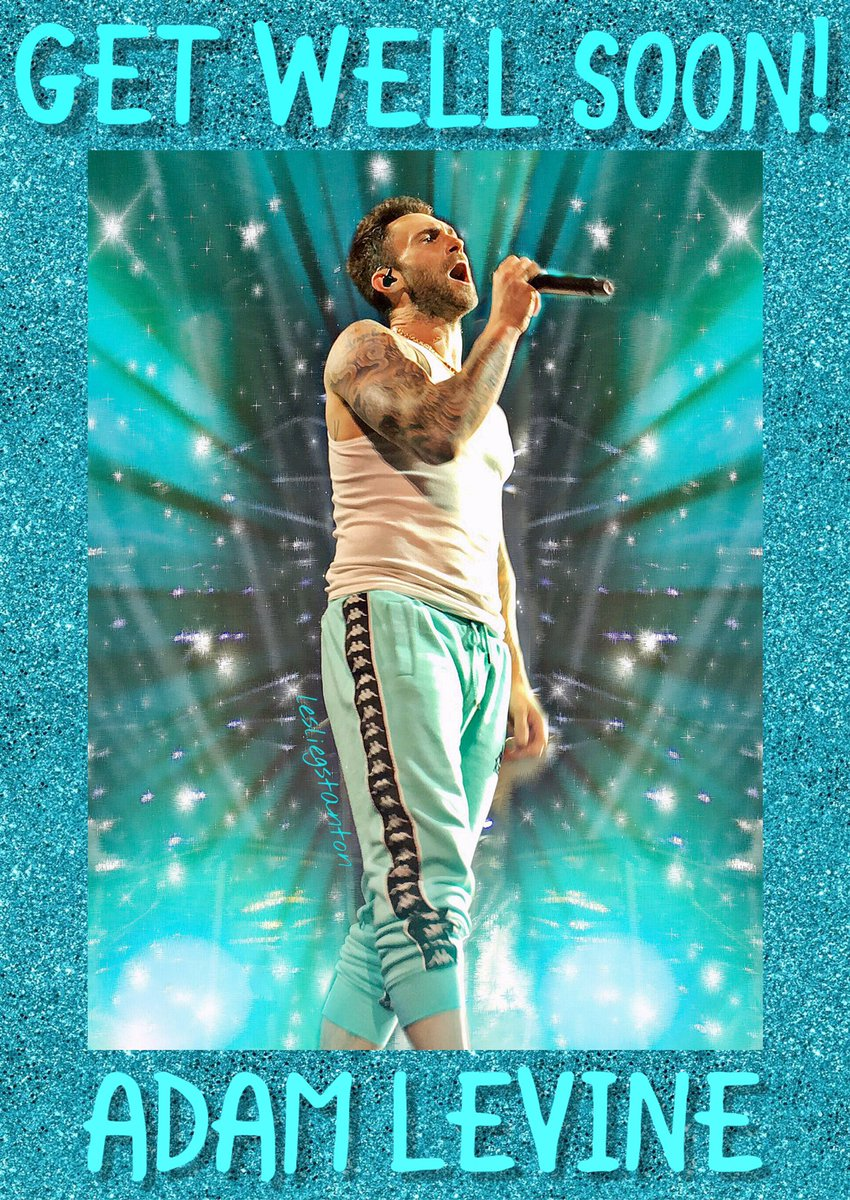 Your fans are thinking of you @adamlevine  and sending healing thoughts your way  Hope you feel better soon! Take a long break and enjoy your family and friends. We love you and want you to be healthy and happy My photo & edit <br>http://pic.twitter.com/69JgxBfPj6