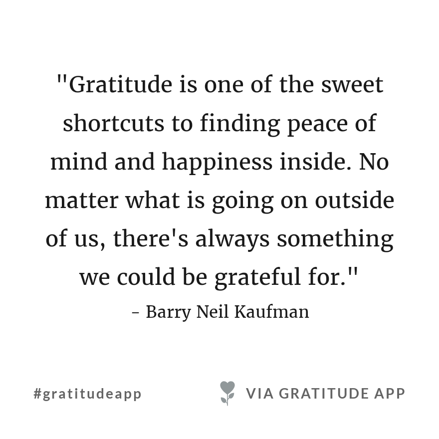Do it once and you feel better. Do it every single day and your world would start to change. Have a beautiful day! #afewgoodnews #gratefullness  #gratitudeapp <br>http://pic.twitter.com/edYCQGlIi6