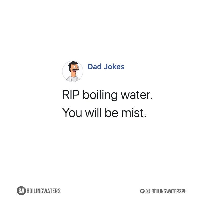 Dad jokes ftw! #BoilingWater pic.twitter.com/GLUKr24IZp