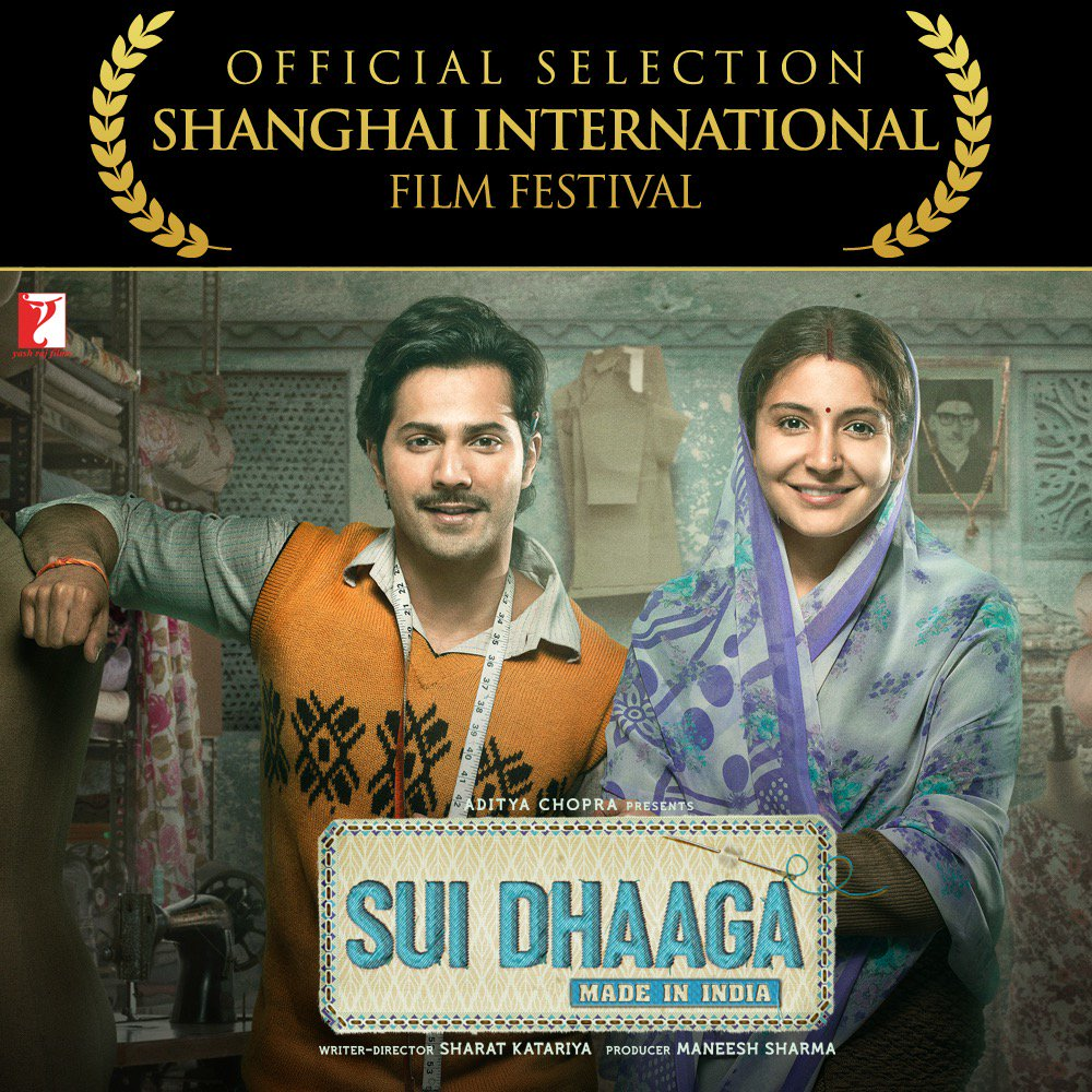 #SuiDhaaga: Made In India selected in the competition category at the prestigious Shanghai International Film Festival The Belt and Road Film Week... #SuiDhaaga is the only Indian film in competition in this category.